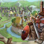 Travian Kingdoms — обзор, играть онлайн